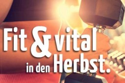 Aktion: Fit & vital in den Herbst.